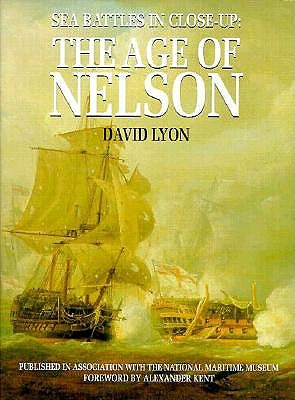 Image for Sea Battles in Close-Up: The Age of Nelson [Hardcover] by Lyon, David