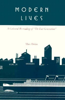 """Image for Modern Lives: A Cultural Re-Reading of """"the Lost Generation"""" (First Edition)"""