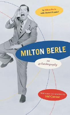 Image for MILTON BERLE: AN AUTOBIOGRAPHY