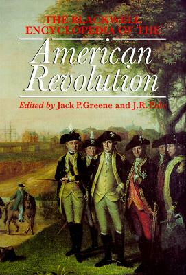 Image for The Blackwell Encyclopedia of the American Revolution