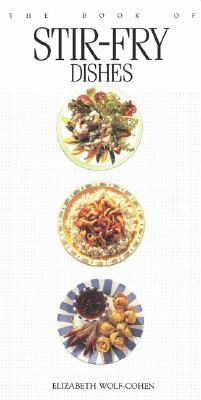 Image for The Book of Stir-fry Dishes (Book of...)