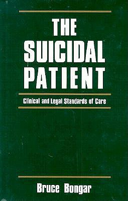 Image for The Suicidal Patient: Clinical and Legal Standards of Care