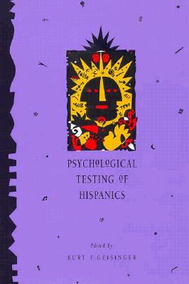 Psychological Testing of Hispanics