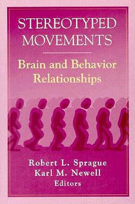 Image for Stereotyped Movements Brain and Behavior Relation Ships (Apa Science Volumes)