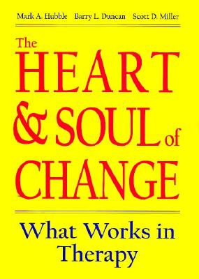 Image for The Heart & Soul of Change: What Works in Therapy