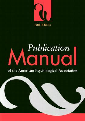 Image for PUBLICATION MANUAL OF THE AMERICAN PSYCHOLOGICAL ASSOCIATION FIFTH EDITION