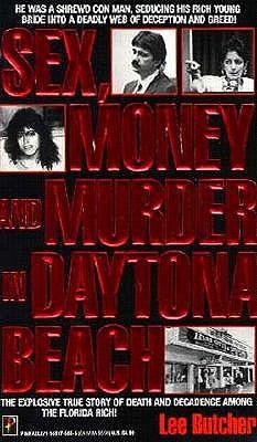 Image for Sex, Money, and Murder in Daytona Beach
