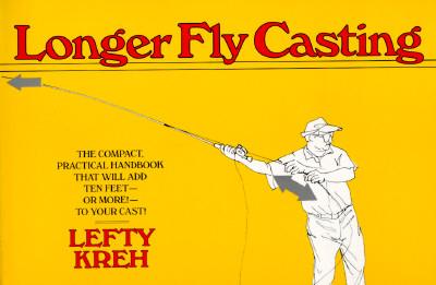 Image for Longer Fly Casting