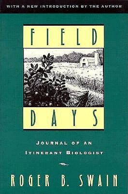 Image for Field Days: Journal of an Itinerant Biologist