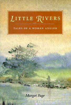 Image for Little Rivers: Tales of a Woman Angler