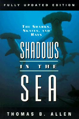 Image for SHADOWS IN THE SEA : THE SHARKS  SKATES