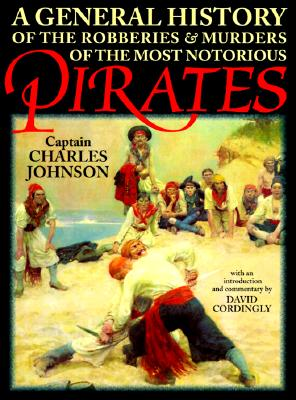 Image for A General History of the Robberies and Murders of the Most Notorious Pirates (Maritime Classics)
