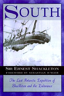 Image for South : The Last Antarctic Expedition of Shackleton and the Endurance