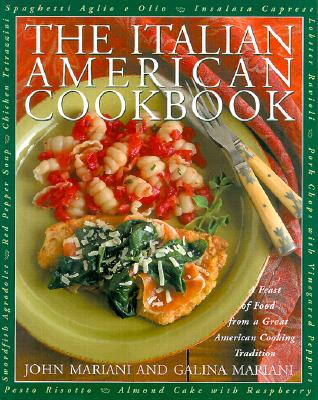 Image for The Italian-American Cookbook: A Feast of Food from a Great American Cooking Tradition