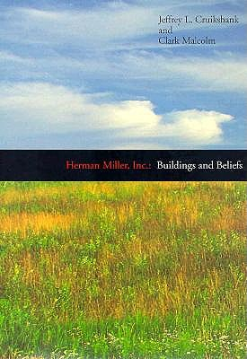 Image for Herman Miller, Inc.: Buildings and Beliefs
