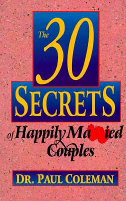 Image for 30 SECRETS OF HAPPILY MARRIED COUPLE