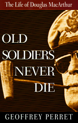 Image for Old Soldiers Never Die