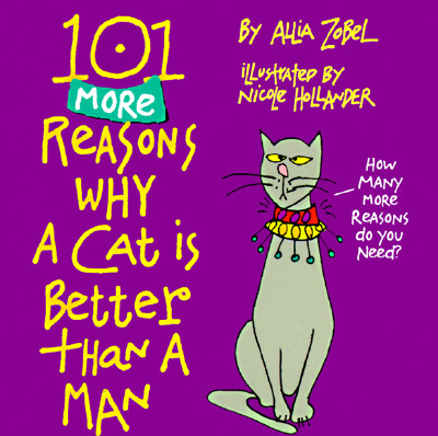Image for 101 MORE REASONS WHY A CAT IS BETTER THA