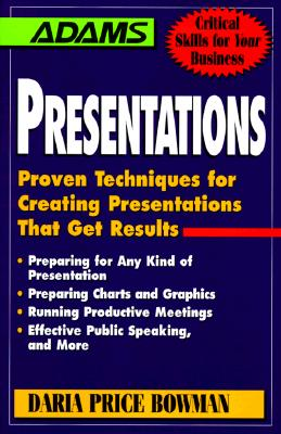 Image for Presentations: Proven Techniques for Creating Presentations that Get Results