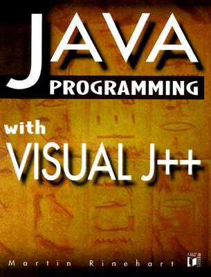 Java Programming With Visual J++, Rinehart, Martin