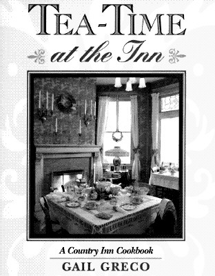 Image for Tea-Time at the Inn: A Country Inn Cookbook