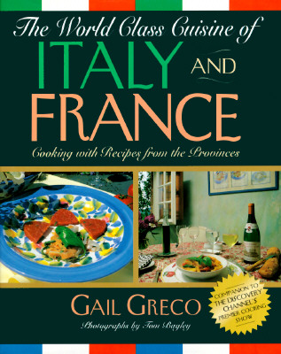 Image for WORLD CLASS CUISINE OF ITALY AND FRANCE