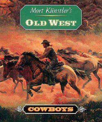 Image for Mort Kunstler's Old West: Cowboys
