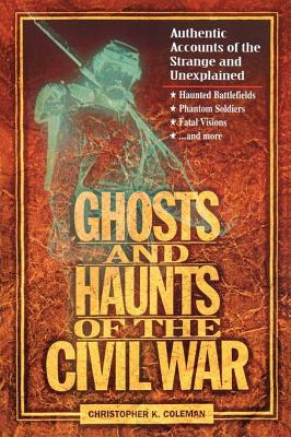 Image for Ghosts and haunts of the Civil War