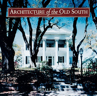 Image for Architecture of the Old South