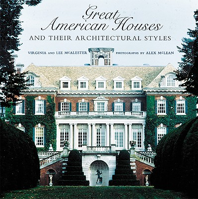Image for Great American Houses and Their Architectural Styles (First Edition)
