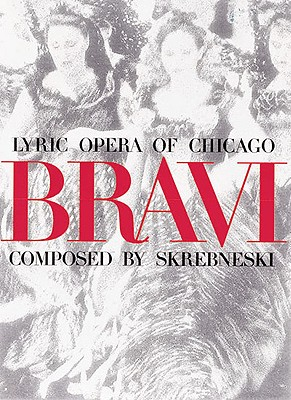 Image for Bravi: Lyric Opera of Chicago
