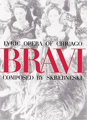 Image for Bravi: Lyric Opera of Chicago