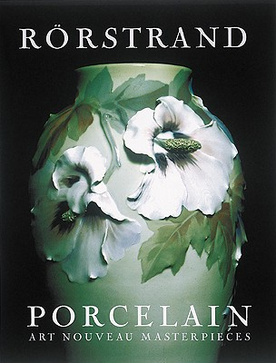 Image for Rorstrand Porcelain: Art Nouveau Masterpieces
