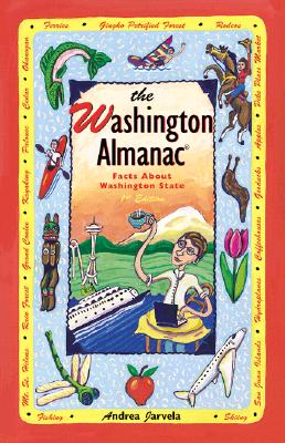 The Washington Almanac: Facts About Washington ((State Almanac Series)), Jarvela, Andrea; Westwinds Press