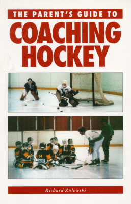 Image for The Parent's Guide to Coaching Hockey