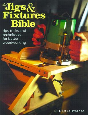 Image for The Jigs & Fixtures Bible