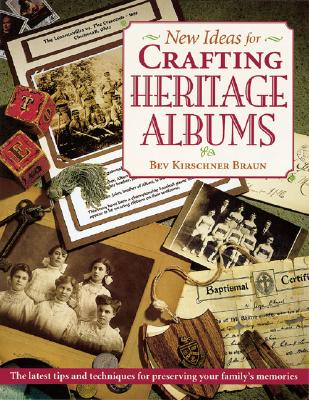 Image for New Ideas for Crafting Heritage Albums