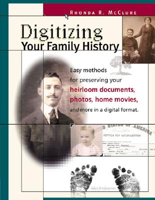 Image for Digitizing Your Family History