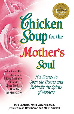 Image for Chicken Soup for the Mother's Soul (Chicken Soup for the Soul)