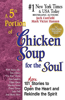 Image for A 5th Portion of Chicken Soup for the Soul : 101 Stories to Open the Heart and Rekindle the Spirit