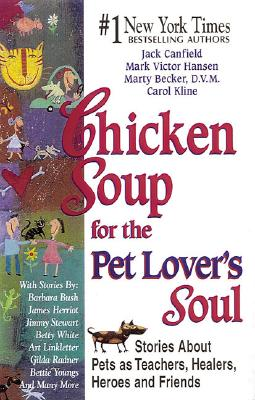 Image for Chicken Soup for the Pet Lover's Soul (Chicken Soup for the Soul)