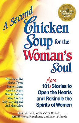 Image for A Second Chicken Soup for the Woman's Soul (Chicken Soup for the Soul)
