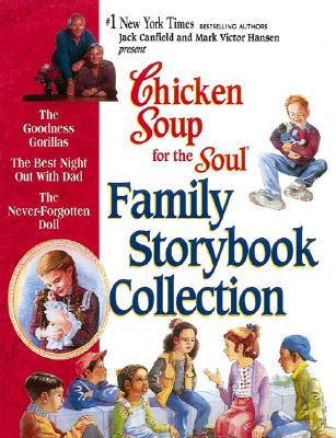 Image for Chicken Soup for the Soul Family Storybook Collection