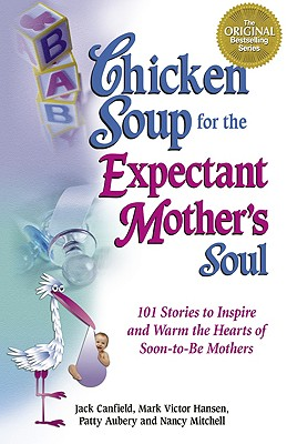 Image for Chicken Soup for the Expectant Mother's Soul