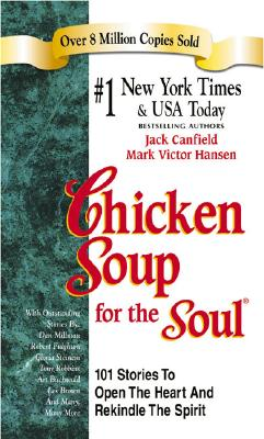 Image for Chicken Soup for the Soul (Chicken Soup for the Soul (Paperback Health Communications))