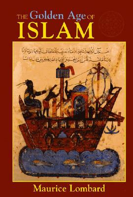The Golden Age of Islam, Lombard, Maurice