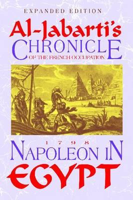 Image for Napoleon in Egypt: Al-Jabarti's Chronicle of the French Occupation, 1798