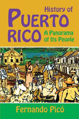 Image for History of Puerto Rico: A Panorama of Its People