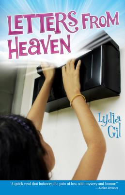Letters from Heaven / Cartas del cielo (English and Spanish Edition), Lydia Gil