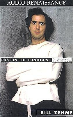 Image for Lost in the Funhouse: The Life and Mind of Andy Kaufman